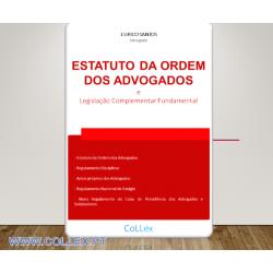 Estatuto da Ordem dos Advogados e Legislação Complementar Fundamental