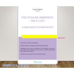 Política de Ambiente – AIA e LUA – Legislação Fundamental