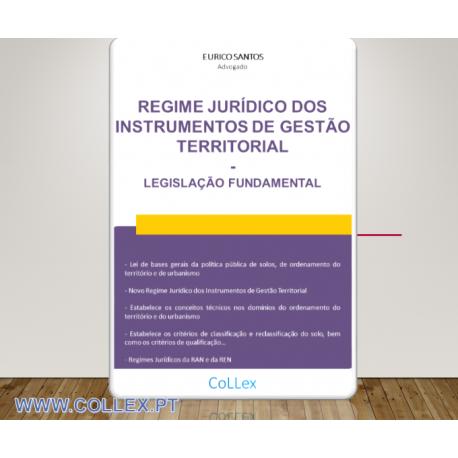 Regime Jurídico dos Instrumentos de Gestão Territorial - Legislação Fundamental