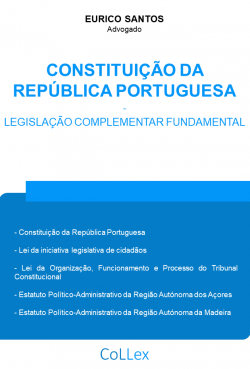 Constituição da República Portuguesa e Legislação Complementar Fundamental