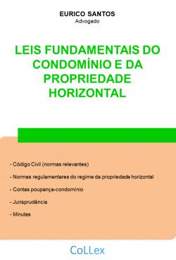 Leis Fundamentais do Condomínio e da Propriedade Horizontal