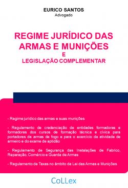 Regime Jurídico das Armas e Munições e Legislação Complementar