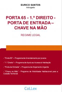 PORTA 65, 1.º Direito, Porta de Entrada e Chave na Mão - Regime Legal