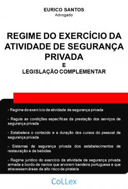Regime Jurídico de Segurança Privada e Legislação Complementar
