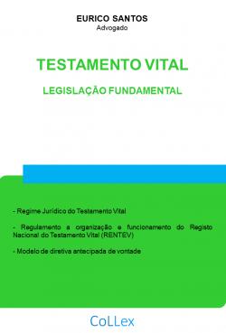 Testamento Vital - Legislação Fundamental